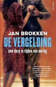 De Vergelding - excl uitgave voor Bruna B.V. - Jan Brokken (ISBN 9789045033679)