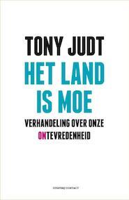 Het land is moe - Tony Judt (ISBN 9789025459093)