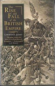 The Rise and Fall of the British Empire - James Lawrence (ISBN 9780349114828)