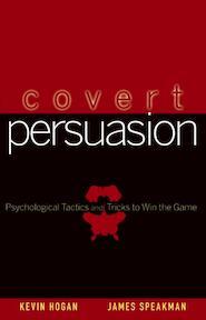 Covert Persuasion - Kevin Hogan (ISBN 9780470051412)