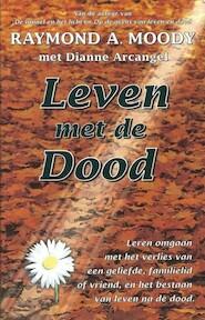 Leven met de dood - R. Moody (ISBN 9789022985816)