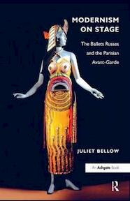 Modernism on Stage - Juliet Bellow (ISBN 9781409409113)