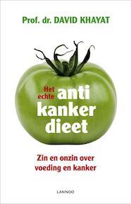 Het echte anti-kankerdieet - Khayat David (ISBN 9789020940466)