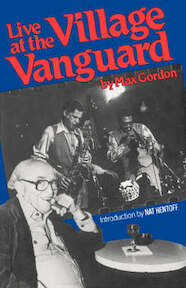 Live at the Village VanGuard - Max Gordon (ISBN 9780306801600)