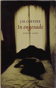 In ongenade - John Maxwell Coetzee (ISBN 9789026316081)