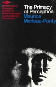Primacy of Perception - Maurice Merleau-Ponty (ISBN 9780810101647)