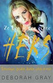 Zo ben je een echte heks - Deborah Gray, Tamara Franke, Corrie van den Berg, Asterisk* (ISBN 9789027478566)