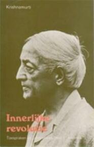 Innerlijke revolutie - Krishnamurti (ISBN 9789020254013)