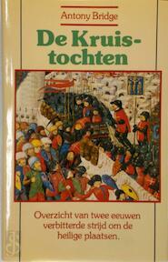 De Kruistochten - Antony Bridge (ISBN 9789020431988)