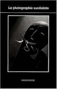 La photographie surréaliste - Christian Bouqueret (ISBN 9782742764754)