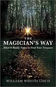 The Magician's Way - William Whitecloud (ISBN 9781577316879)