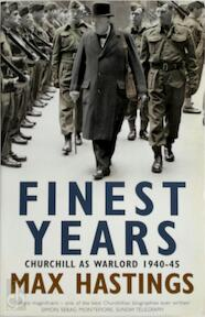 Finest Years - Max Hastings (ISBN 9780007371594)