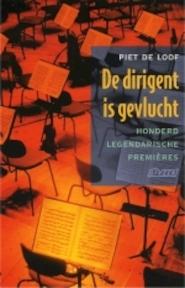 De dirigent is gevlucht - P. de Loof (ISBN 9789020400090)