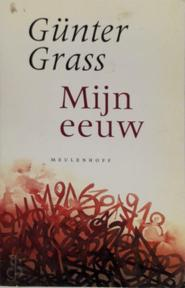 Mijn eeuw - Günter Grass, Jan Gielkens (ISBN 9789029065474)