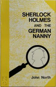 Sherlock Holmes and the german nanny - John North (ISBN 0860252736)