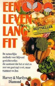 Een leven lang fit - Harvey Diamond, Marilyn Diamond, Parma van Loon (ISBN 9789032502850)
