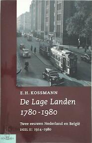 De Lage Landen 1780-1980 Deel II 1914-1980 - E.H. Kossmann (ISBN 9789025414900)