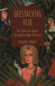 Beestachtig Rijk - R. Conniff (ISBN 9789038913124)