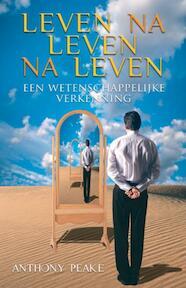 Leven na leven na leven - A. Peake (ISBN 9789020202328)