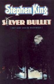 Silver Bullet - Stephen King (ISBN 9789024510610)