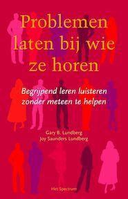 Problemen laten bij wie ze horen - G.B. Lundberg, Amp, J. Saunders Lundberg (ISBN 9789027466471)