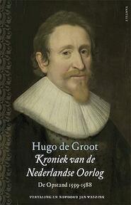 Kroniek van de opstand - Hugo de Groot (ISBN 9789460041563)