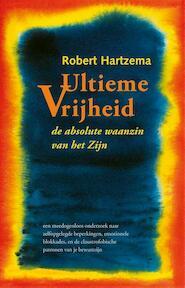 Ultieme Vrijheid - Robert Hartzema (ISBN 9789063500009)