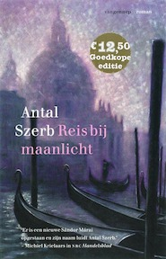 Reis bij maanlicht - Antal Szerb (ISBN 9789055156634)