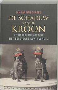 De Schaduw van de Kroon - Jan van den Berghe (ISBN 9789022319239)