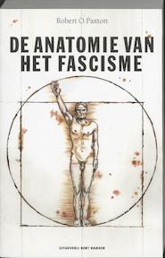 De anatomie van het fascisme - R.O. Paxton (ISBN 9789035127845)