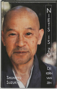 Niets is zo - S. Suzuki (ISBN 9789020252262)