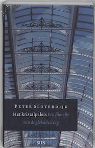 Het kristalpaleis - P. Sloterdijk, Peter Sloterdijk (ISBN 9789085061274)