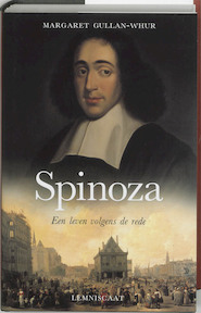 Spinoza - M. Gullan-whur (ISBN 9789056372712)