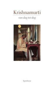 Van Dag tot Dag - Jiddu Krishnamurti, J. Krishnamurti (ISBN 9789062710461)