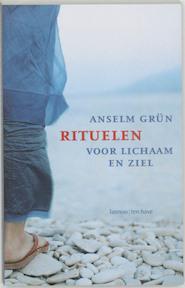 Rituelen voor lichaam en ziel - A. Grun (ISBN 9789059950092)