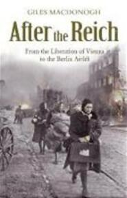 After the Reich - Giles Macdonogh (ISBN 9780719567667)
