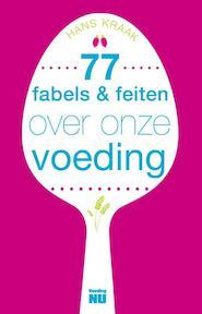 Fabels en feiten over onze voeding - Hans Kraak (ISBN 9789088030475)