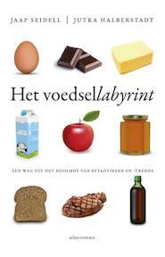 Het voedsellabyrint - Jaap Seidell, Jutka Halberstadt (ISBN 9789045027159)