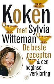 Koken met Sylvia Witteman - Sylvia Witteman (ISBN 9789029573993)