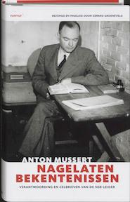 Nagelaten bekentenissen - Anton Mussert, Gerard Groeneveld (ISBN 9789077503386)