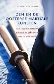 Zen en de oosterse martiale kunsten - Taisen Deshimaru (ISBN 9789060307120)