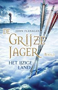 Het ijzige land - John Flanagan (ISBN 9789025750671)