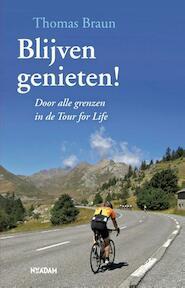 Blijven genieten! - Thomas Braun (ISBN 9789046814321)