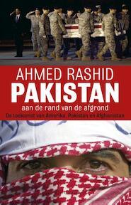 Pakistan aan de rand van de afgrond - Ahmed Rashid (ISBN 9789045021942)