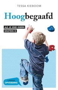 Hoogbegaafd - Nieuwe editie - Tessa Kieboom (ISBN 9789401406901)