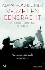 Verzet en eendracht - Adam Hochschild (ISBN 9789029089562)