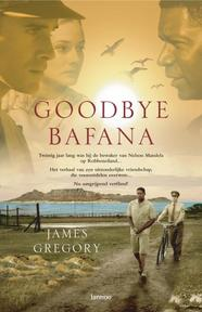 Goodbye bafana - J. Gregory, B. Graham (ISBN 9789020969801)