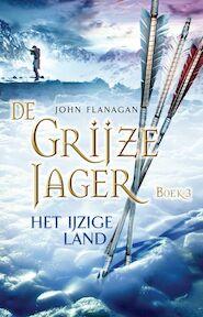 De Grijze Jager - John Flanagan (ISBN 9789025743949)