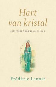 Hart van kristal - Frédéric Lenoir (ISBN 9789025904791)