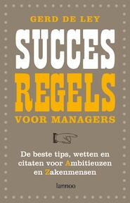 Succesregels voor managers - G. de Ley (ISBN 9789020978124)